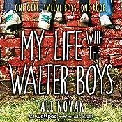 My Life with the Walter Boys | [Ali Novak]