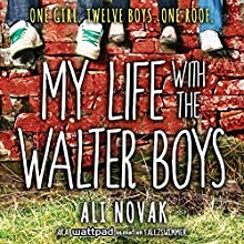 My Life with the Walter Boys (       UNABRIDGED) by Ali Novak Narrated by Renée Chambliss