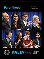 Parenthood: Cast and Creators Live at PALEYFEST [HD]