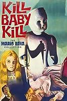Kill, Baby...Kill!