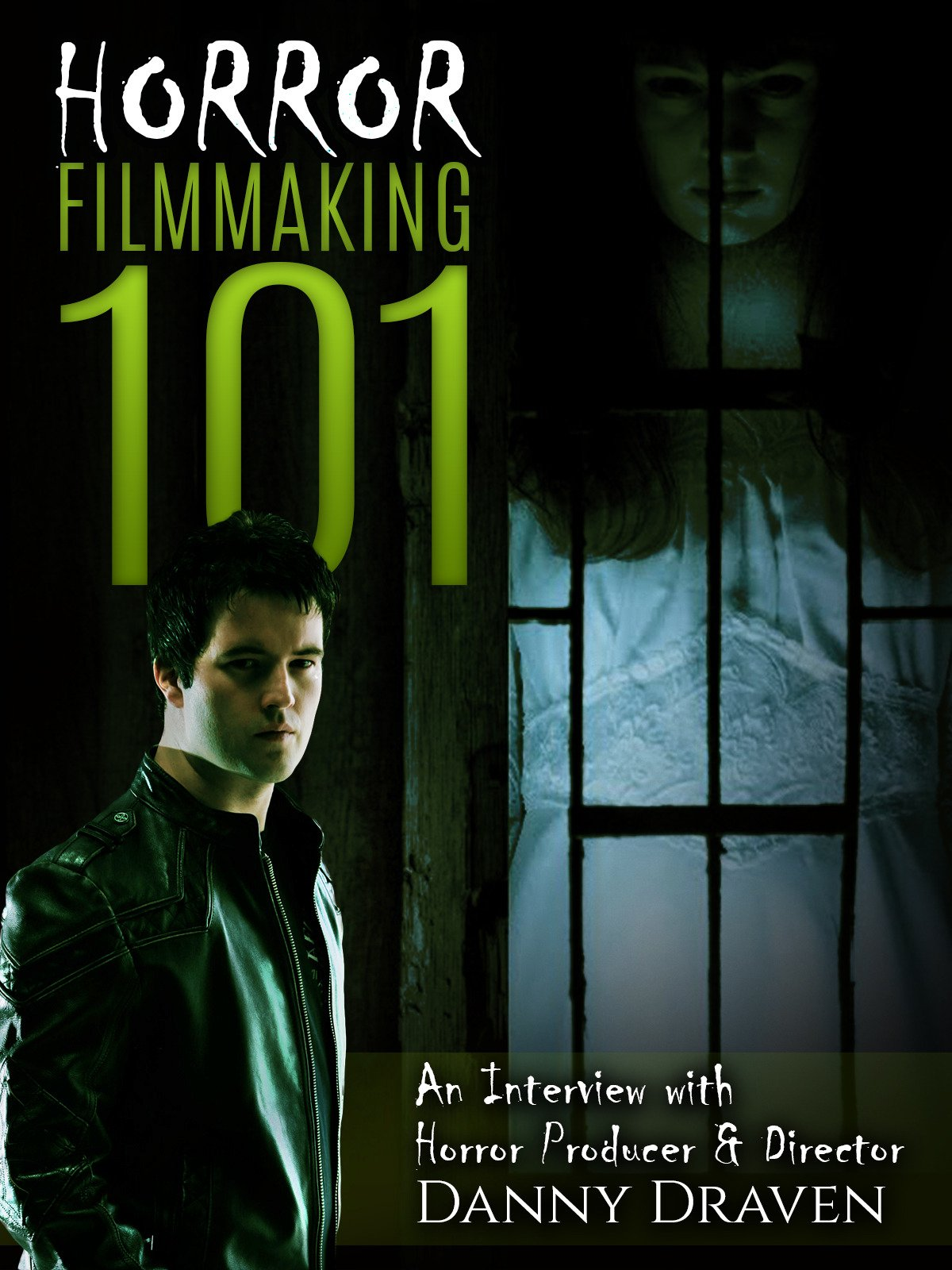 Horror Filmmaking 101