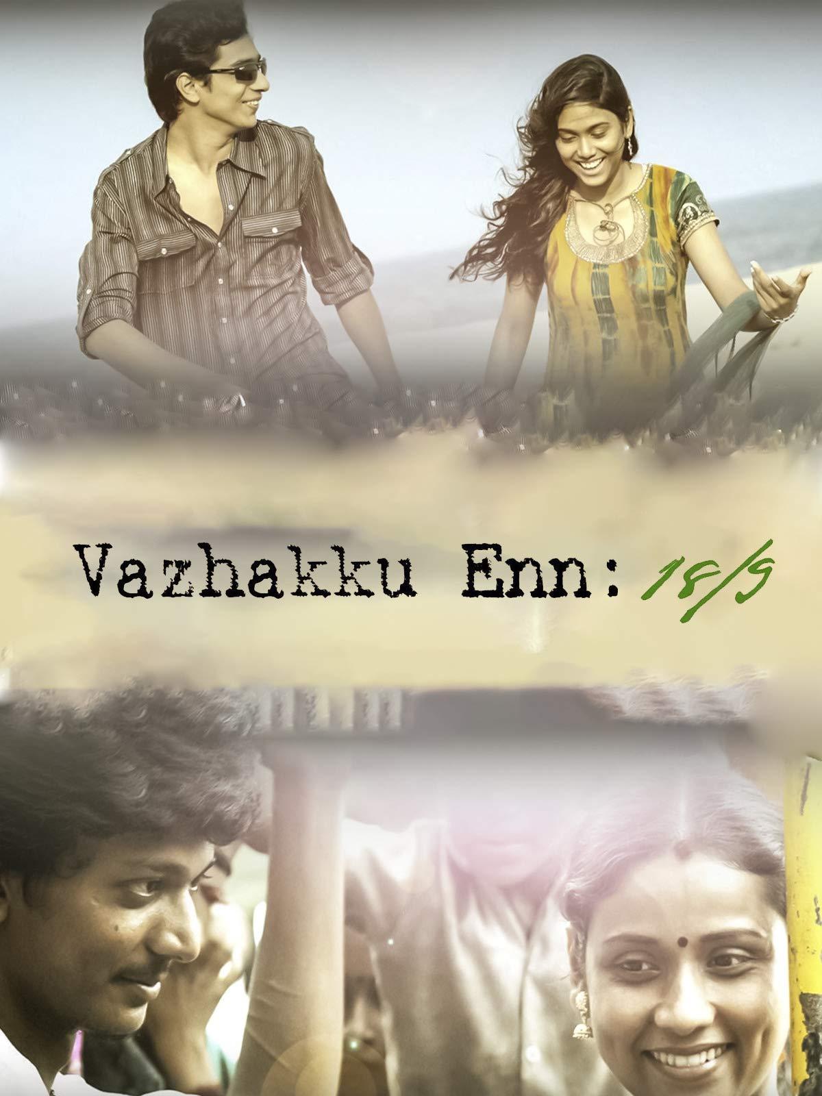 Vazhakku Enn 18/9 on Amazon Prime Instant Video UK
