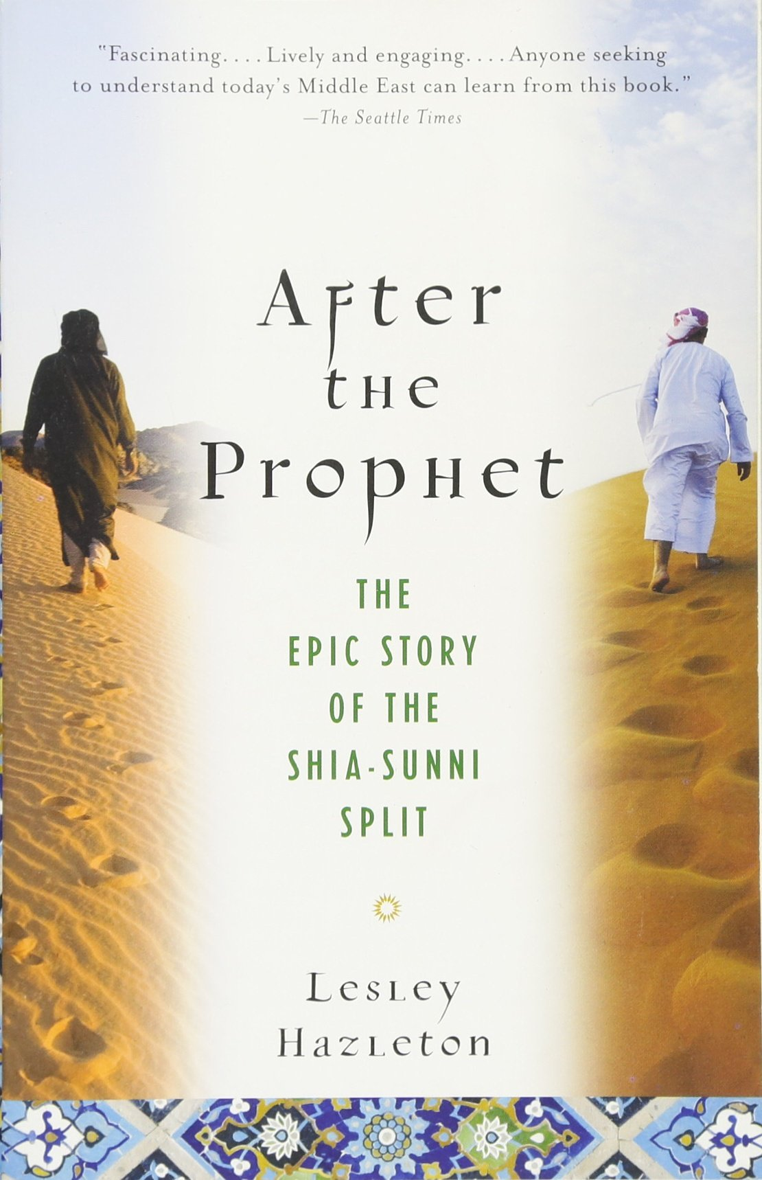 Buy After The Prophet: The Epic Story Of The Shiasunni Split In Islam Book  Online At Low Prices In India  After The Prophet: The Epic Story Of The