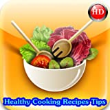 Healthy Cooking Recipes Tips