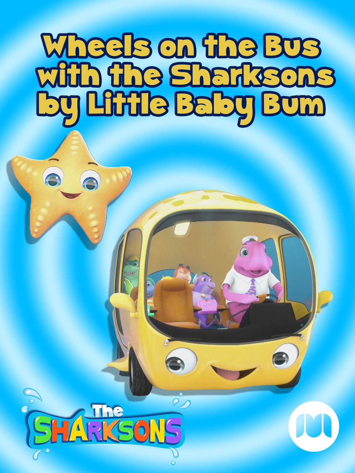 Watch Wheels on the Bus with the Sharksons by Little Baby Bum on Amazon Prime Instant Video UK