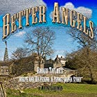 Better Angels: A Retelling of Bayard Taylor's