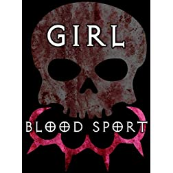 Girl Blood Sport: Director's Cut [Blu-ray]
