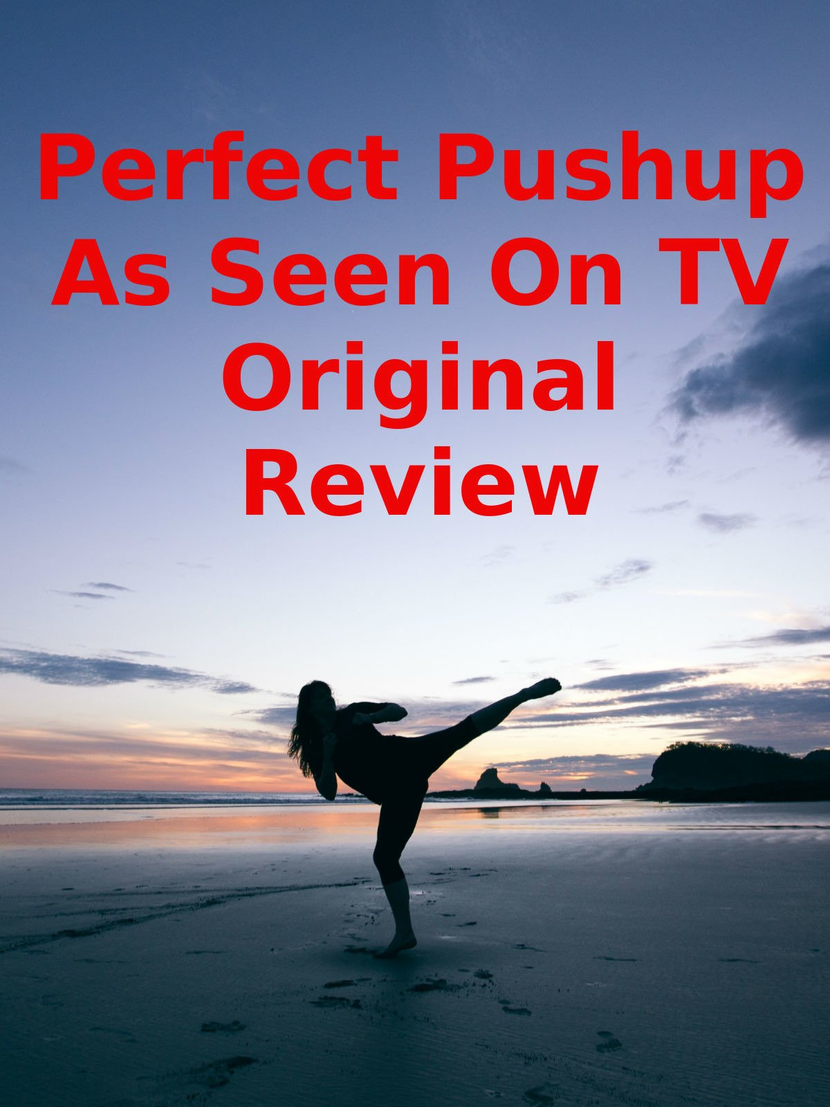 Review: Perfect Pushup As Seen On TV Original Review on Amazon Prime Video UK