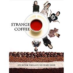 Strange Coffee