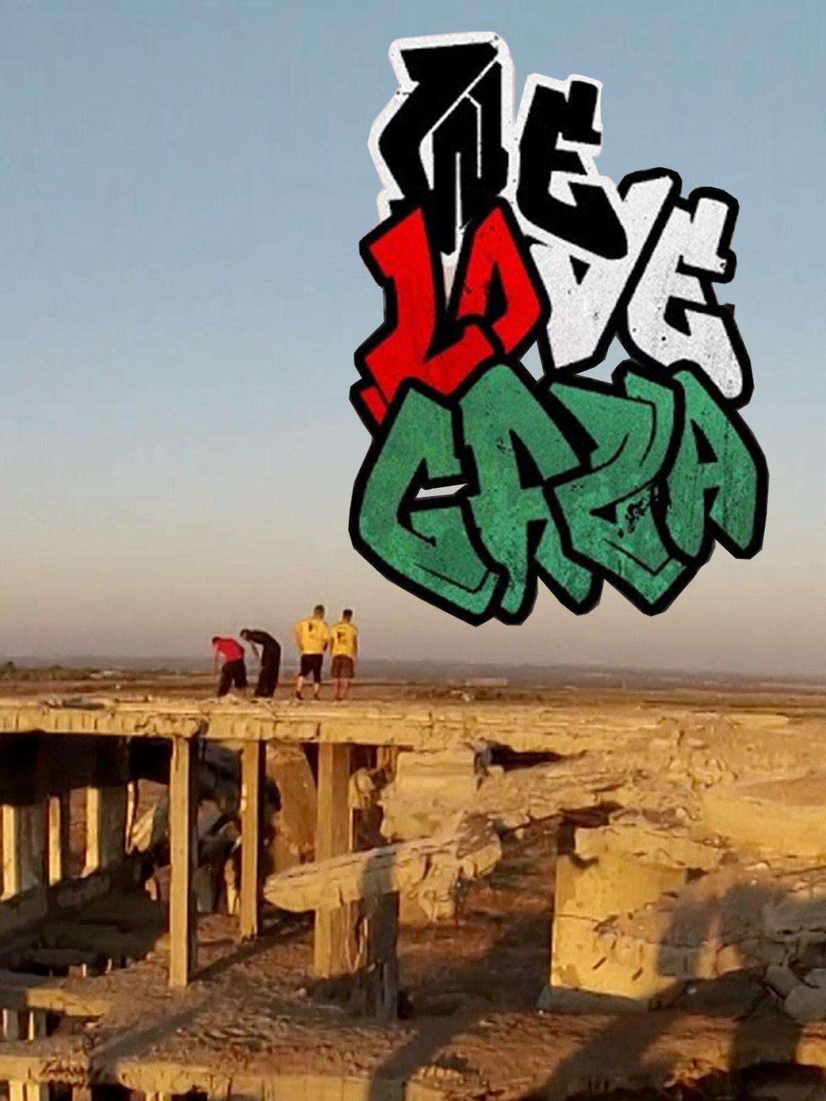 We Love Gaza