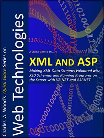 XML and ASP: Two 1-Hour Crash Courses (Quick Glance)