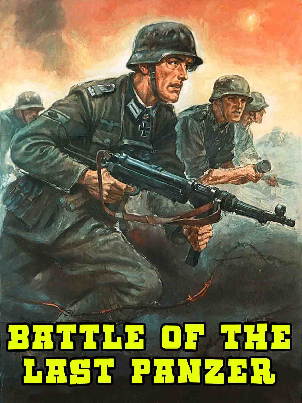Battle Of The Last Panzer