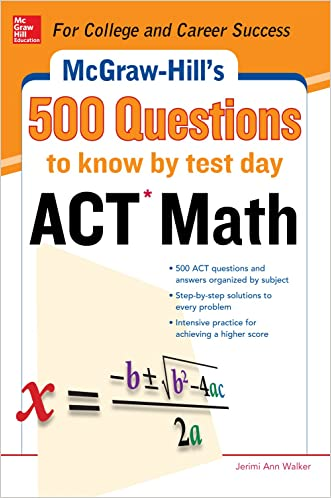500 ACT Math Questions to Know by Test Day written by Cynthia Johnson