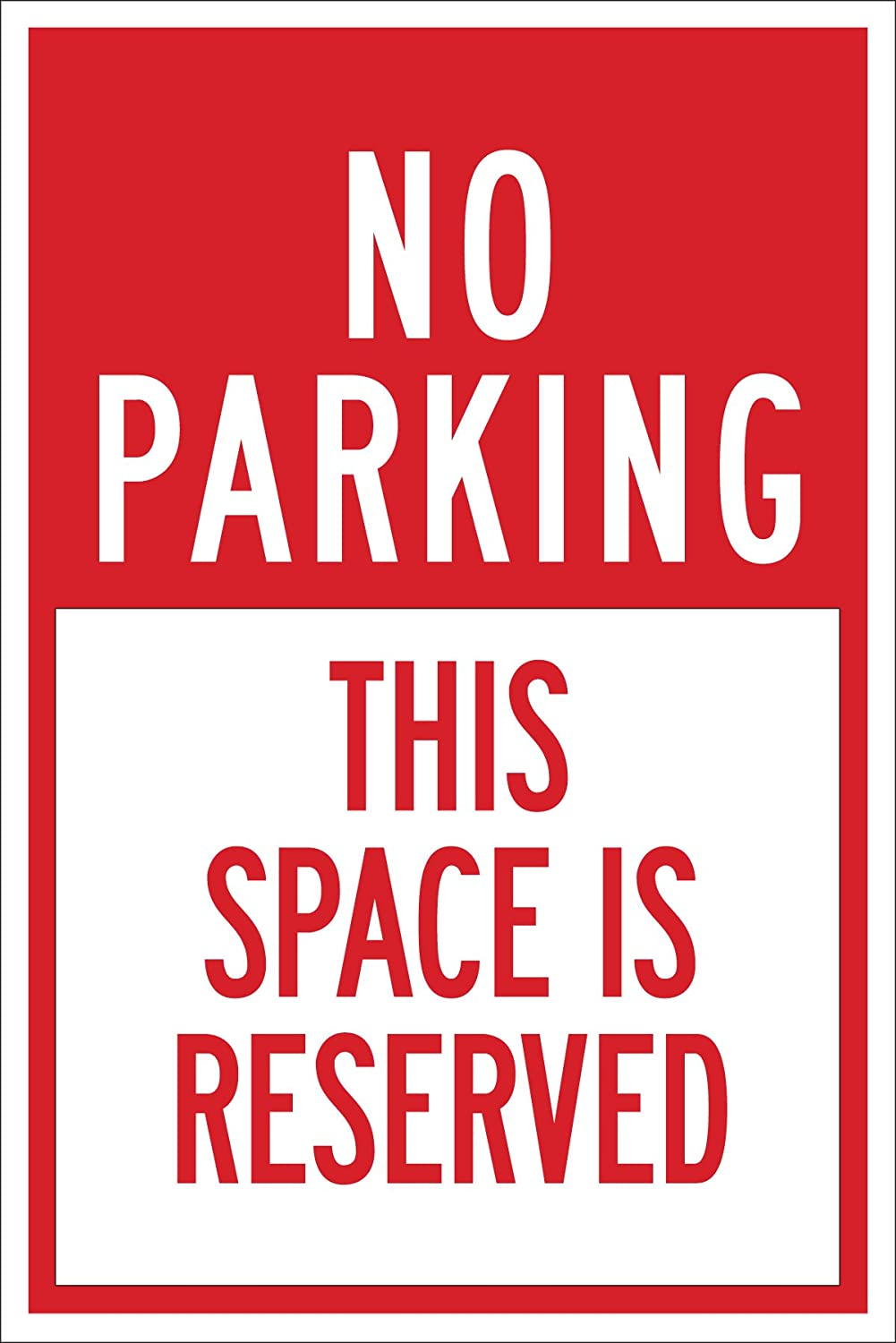 Brady 124337 Traffic Control Sign, Legend No Parking This Space Is Reserved, 18 Height, 12 Width, Red on White brady b 401 polystyrene rectangle white personal hygiene sign 14 in width x 10 in height text this is your wash room please help keep it clean 22856 [price is per each]