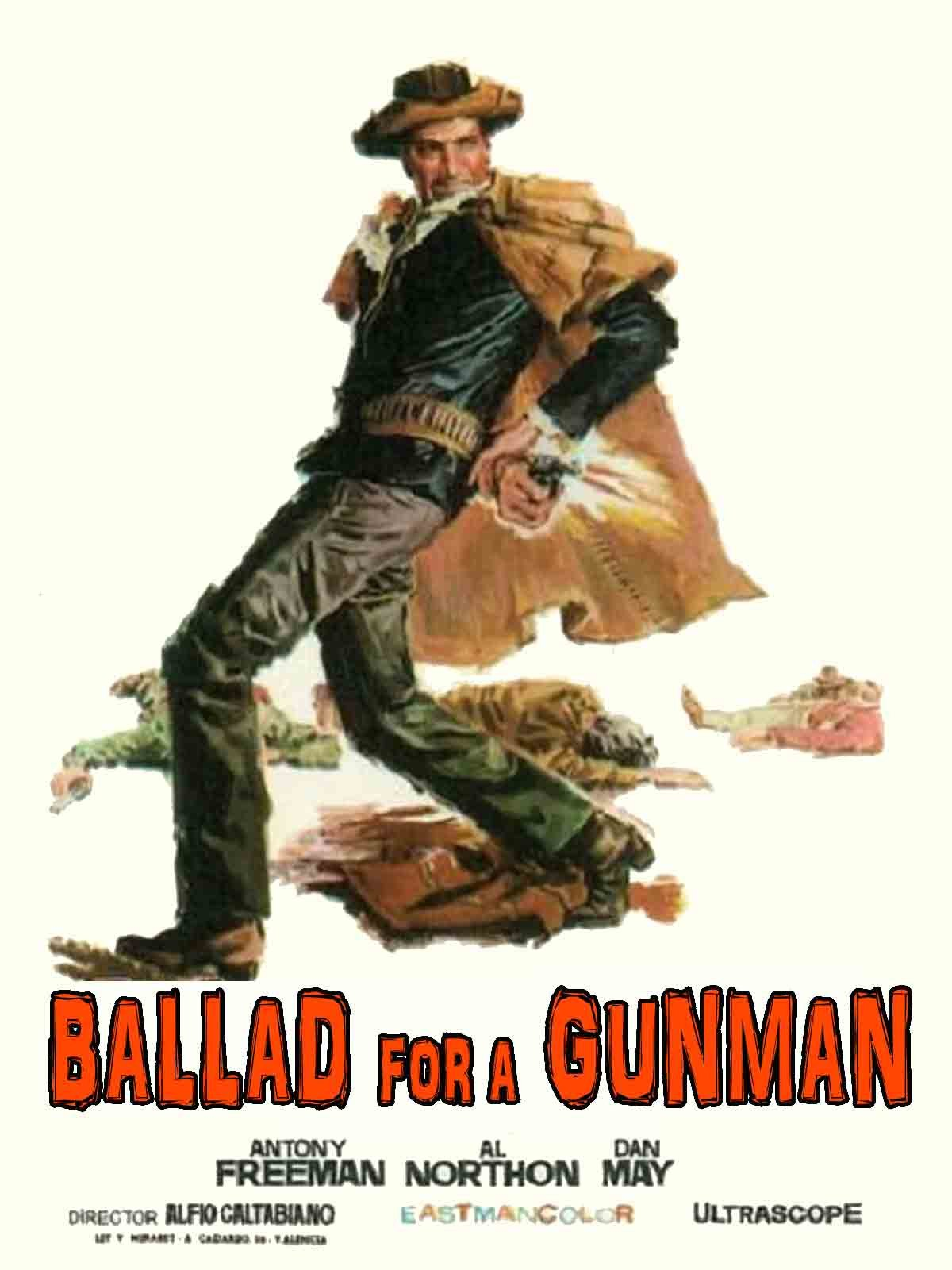 Ballad For A Gunman