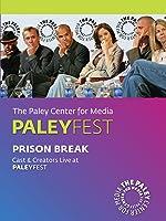 Prison Break: Cast & Creators Live at the Paley Center