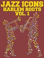 Harlem Roots: Volume 1 - The Big Bands