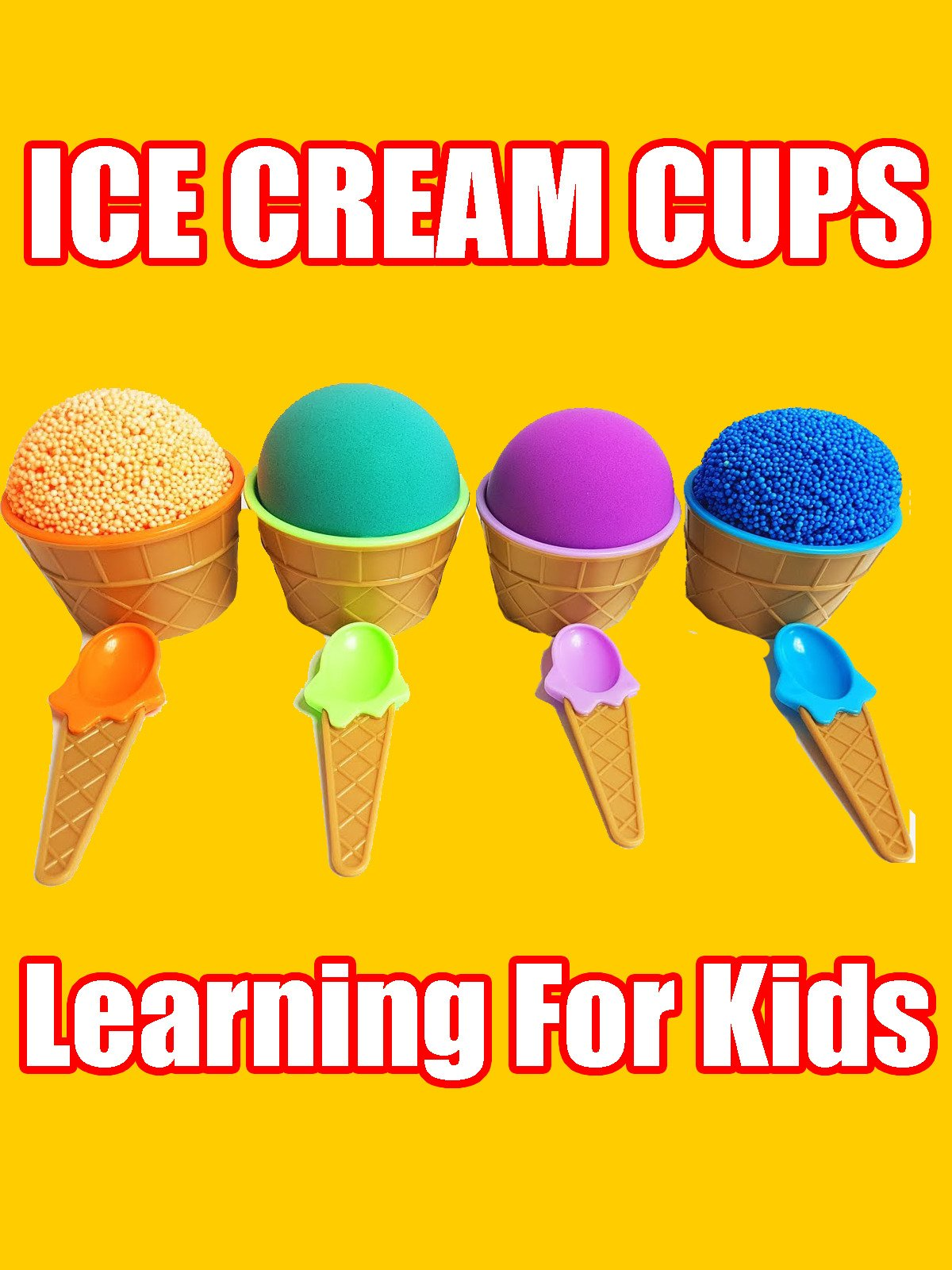 Ice Cream Cups Learning For Kids