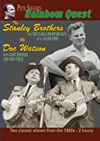 Rainbow Quest: Stanley Brothers & Doc Watson