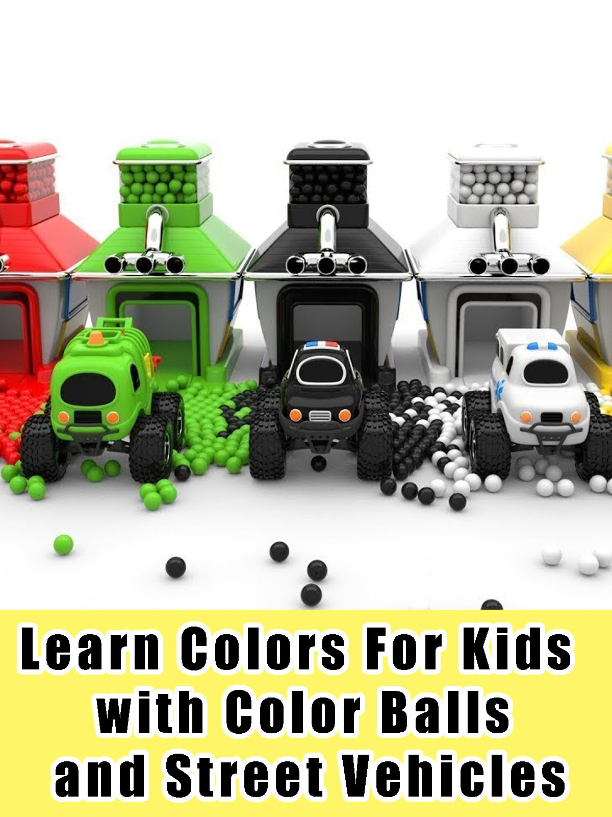 Learn Colors For Kids with Color Balls and Street Vehicles