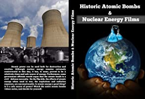 Historic Atomic Bombs & Nuclear Energy Films (1950s-1960s)