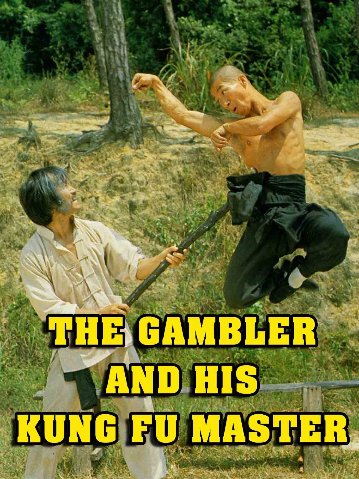 The Gambler And His Kung Fu Master on Amazon Prime Video UK