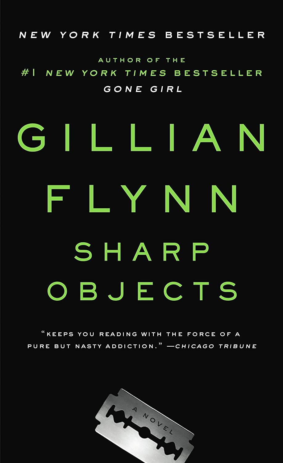 Sharp Objects: A Novel - Gillian Flynn