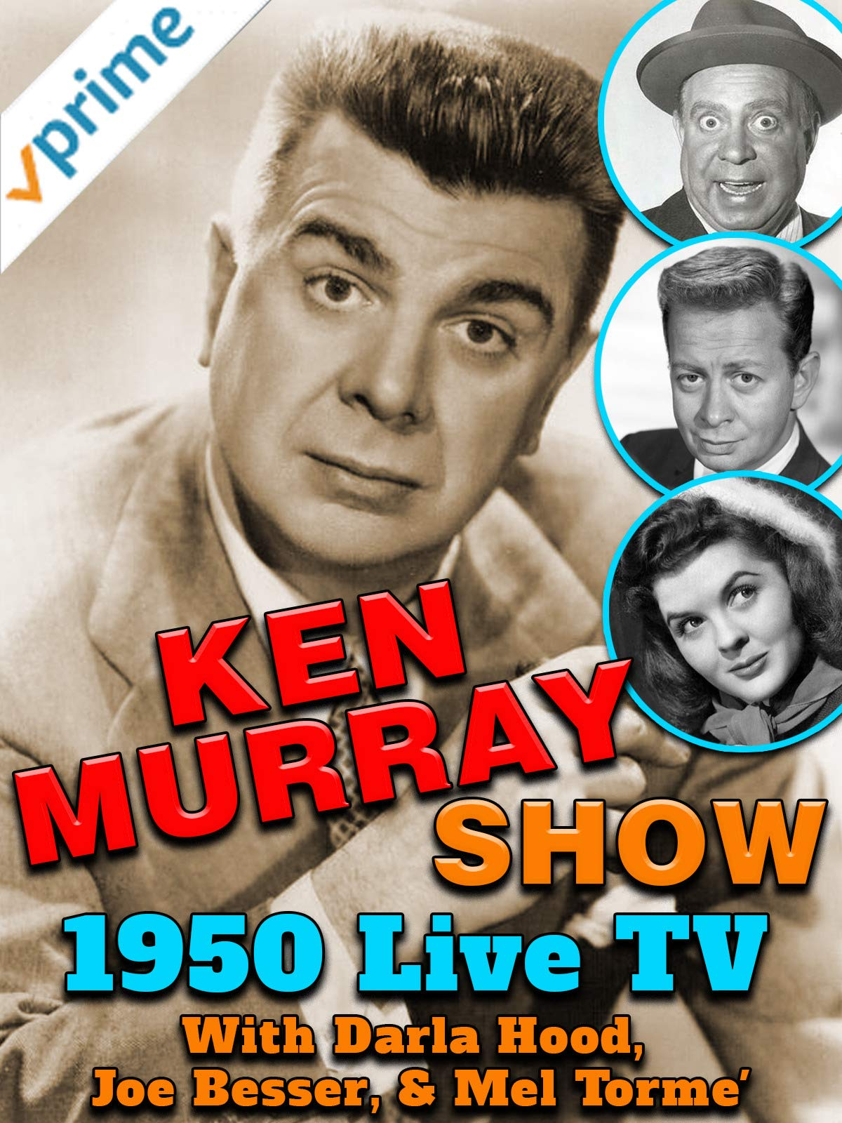 Ken Murray Show - 1950 Live TV, With Darla Hood, Joe Besser, & Mel Torme'