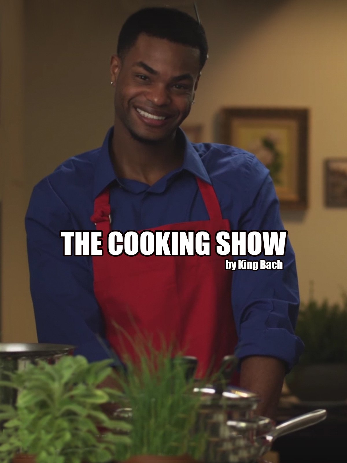 The Cooking Show by King Bach