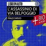 L'assassinio di Via Belpoggio: Novelle scelte | Italo Svevo