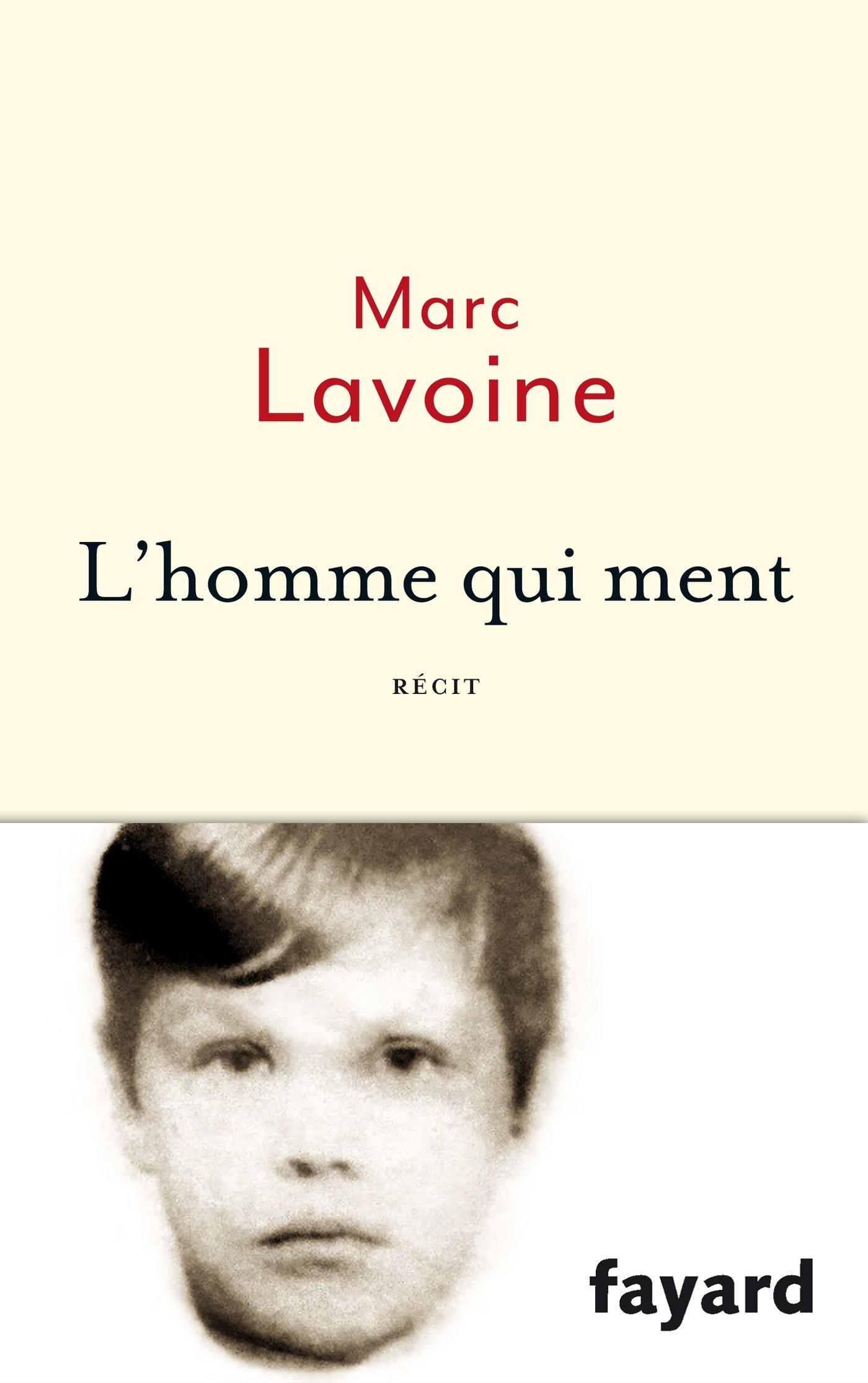 L'homme qui ment - Marc Lavoine
