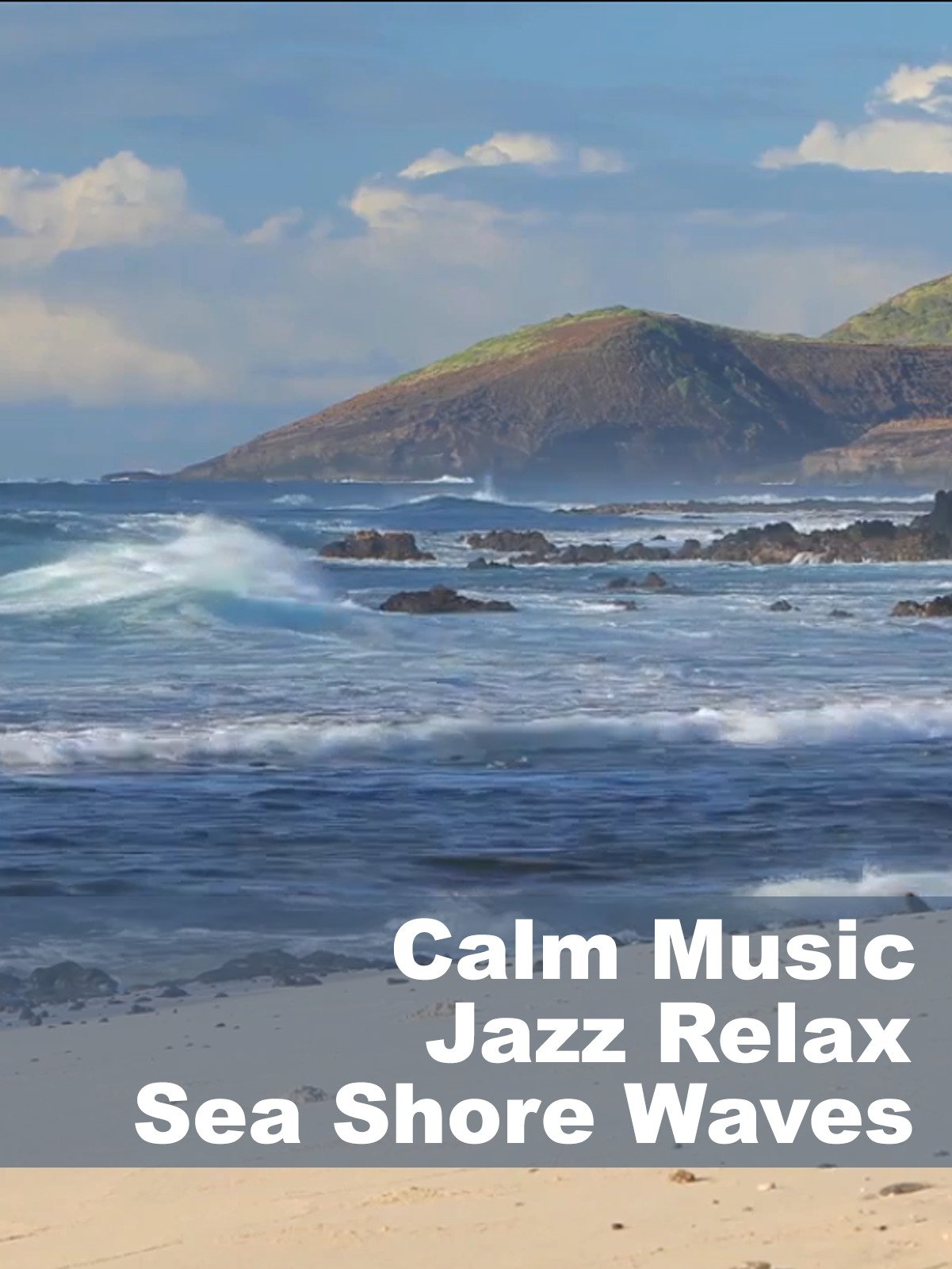 Calm Music Jazz Relax Sea Shore Waves