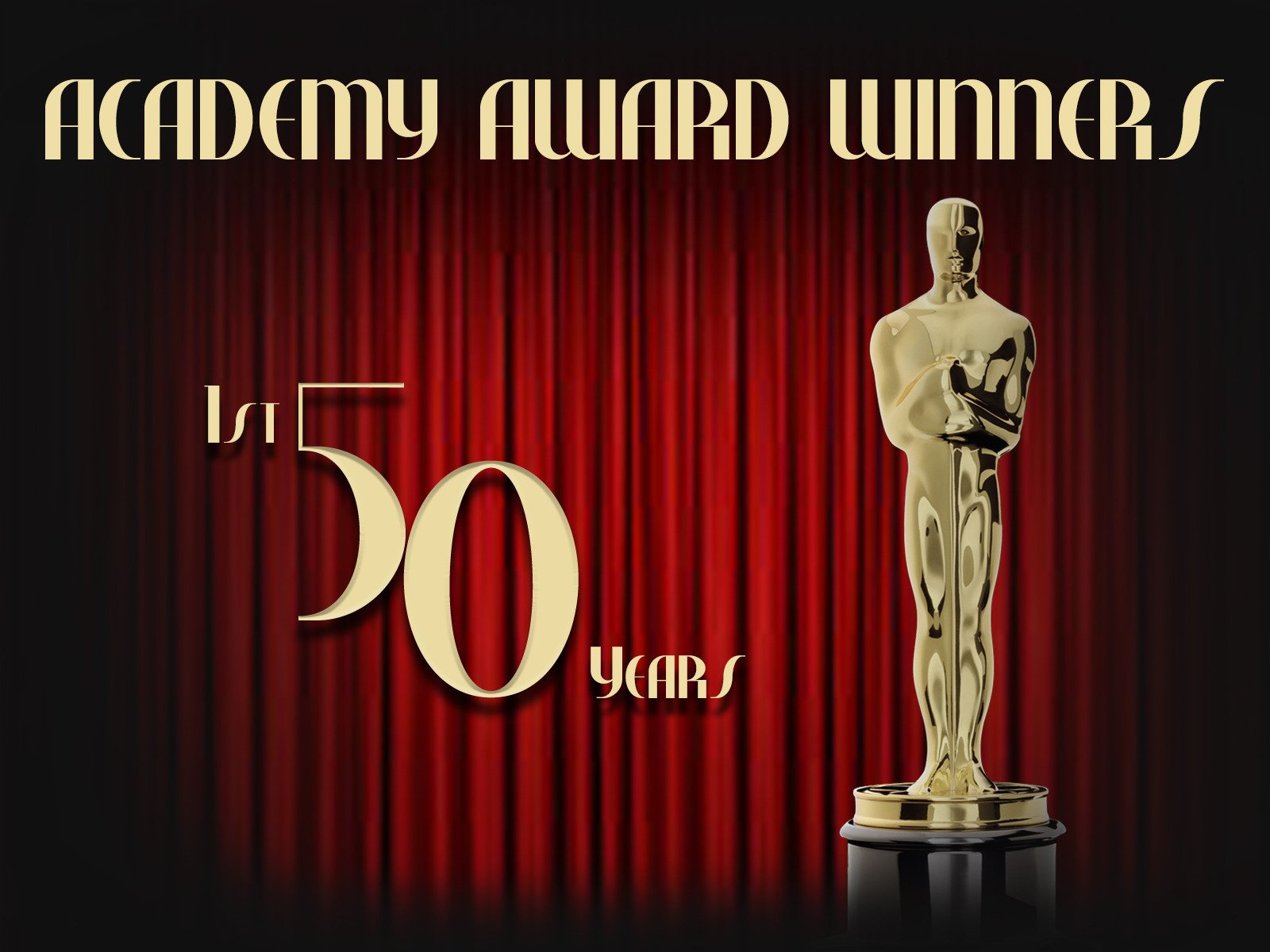 Academy Award Winners: The First 50 Years - Season 1