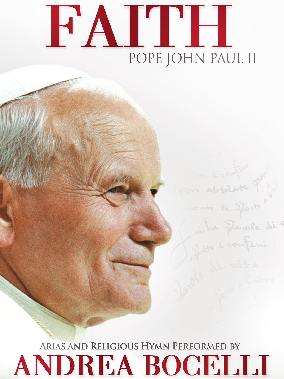 Faith: Pope John Paul II