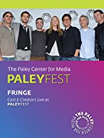 Fringe: Cast & Creators Live at the Paley Center