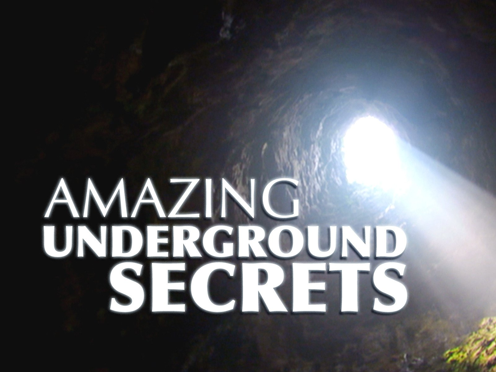 Amazing Underground Secrets - Season 1