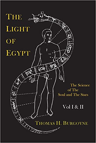The Light of Egypt; Or, the Science of the Soul and the Stars [Two Volumes in One] written by Thomas H. Burgoyne