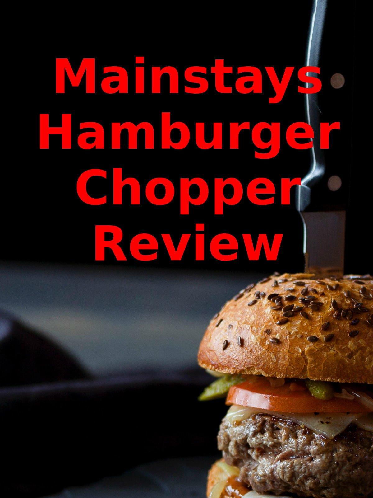 Review: Mainstays Hamburger Chopper Review