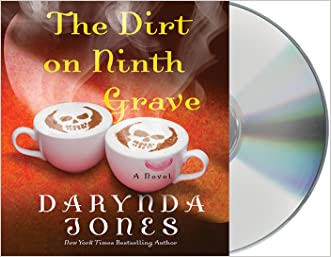 The Dirt on Ninth Grave: A Novel (Charley Davidson Series)
