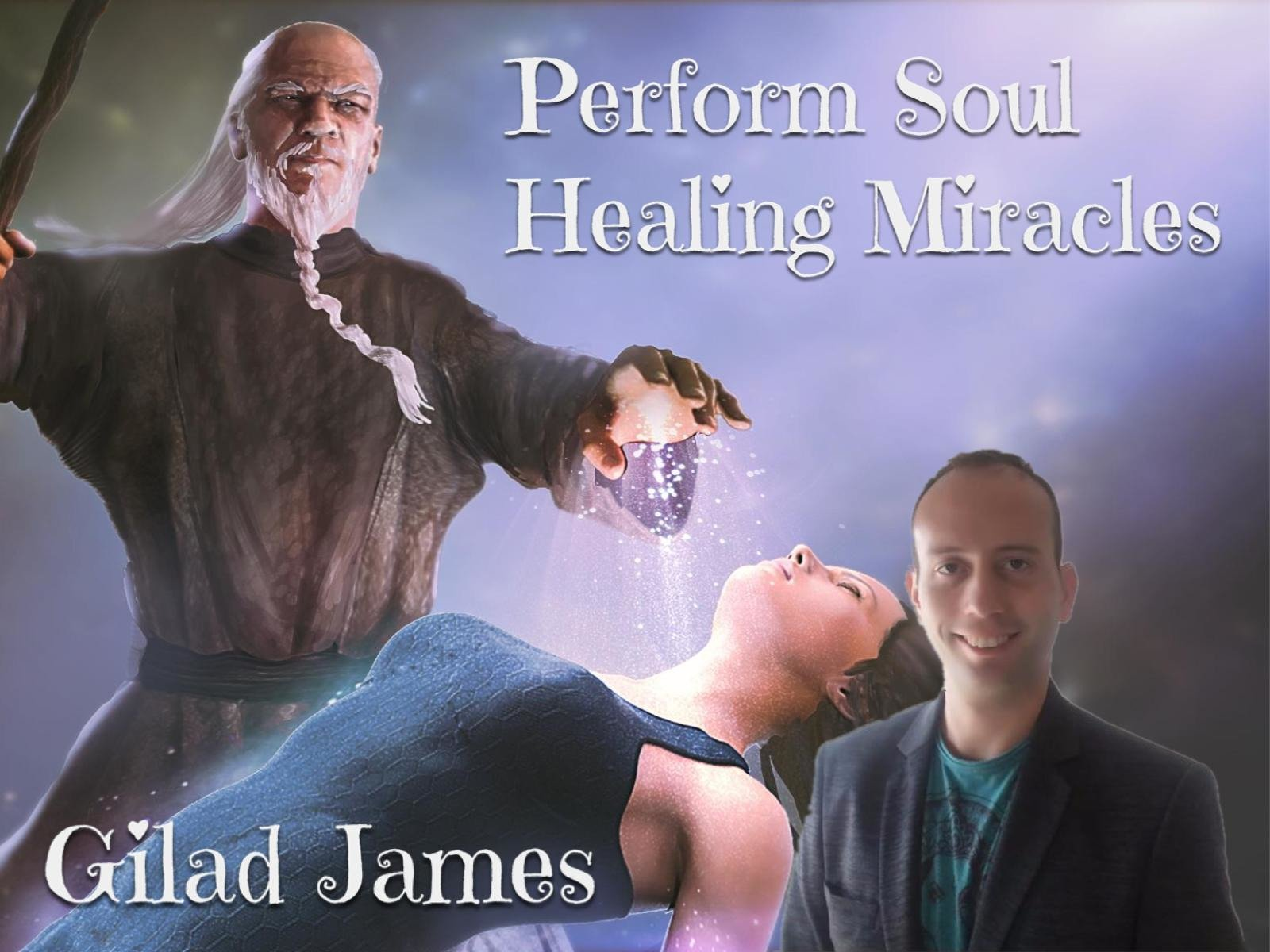 Perform Soul Healing Miracles - Season 1