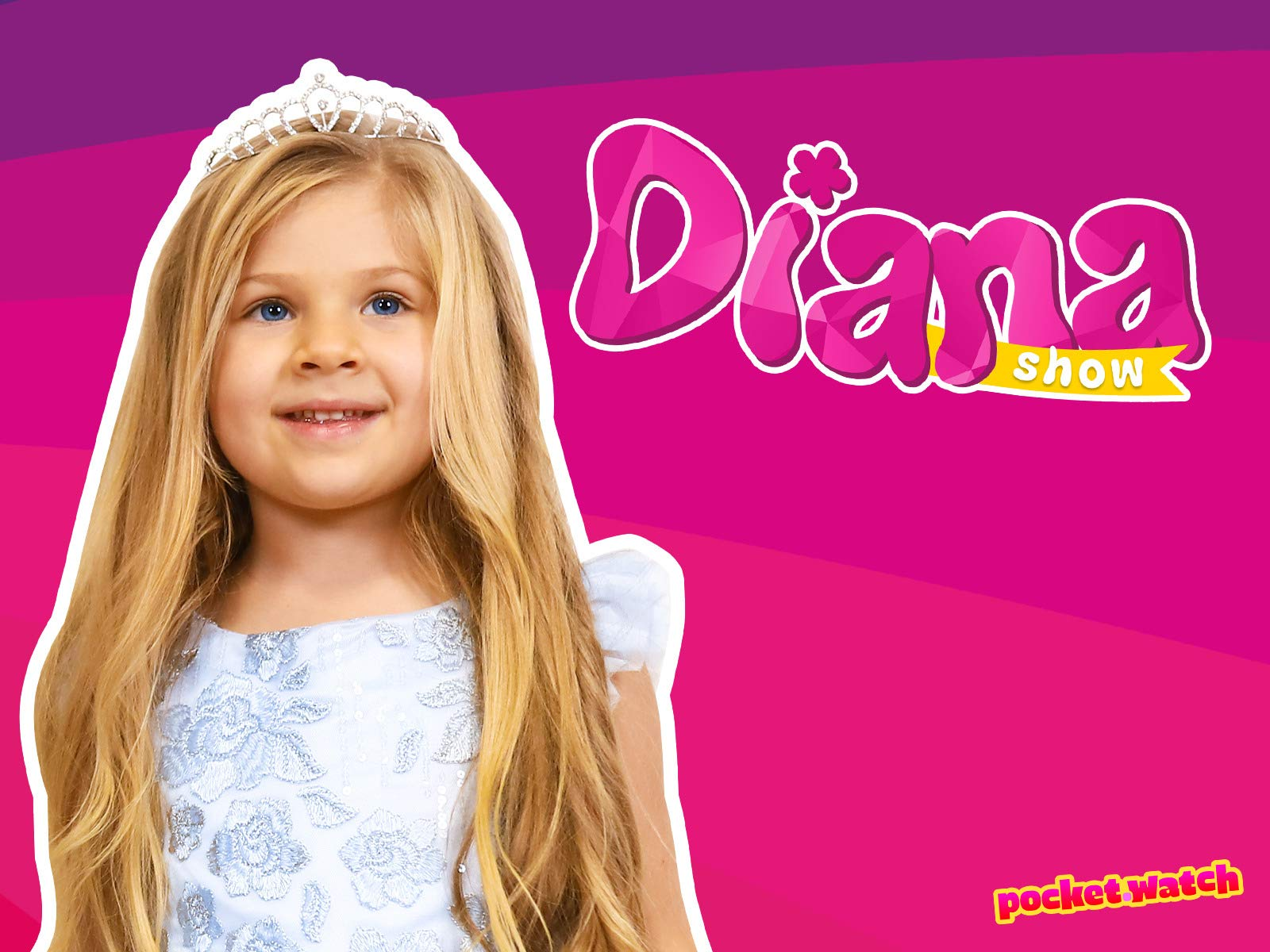 Kids Diana Show presented by pocket.watch on Amazon Prime Instant Video UK