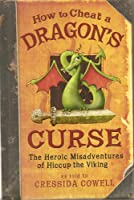 How to Cheat a Dragon's Curse: The Heroic Misadventures of Hiccup Horrendous Haddock III