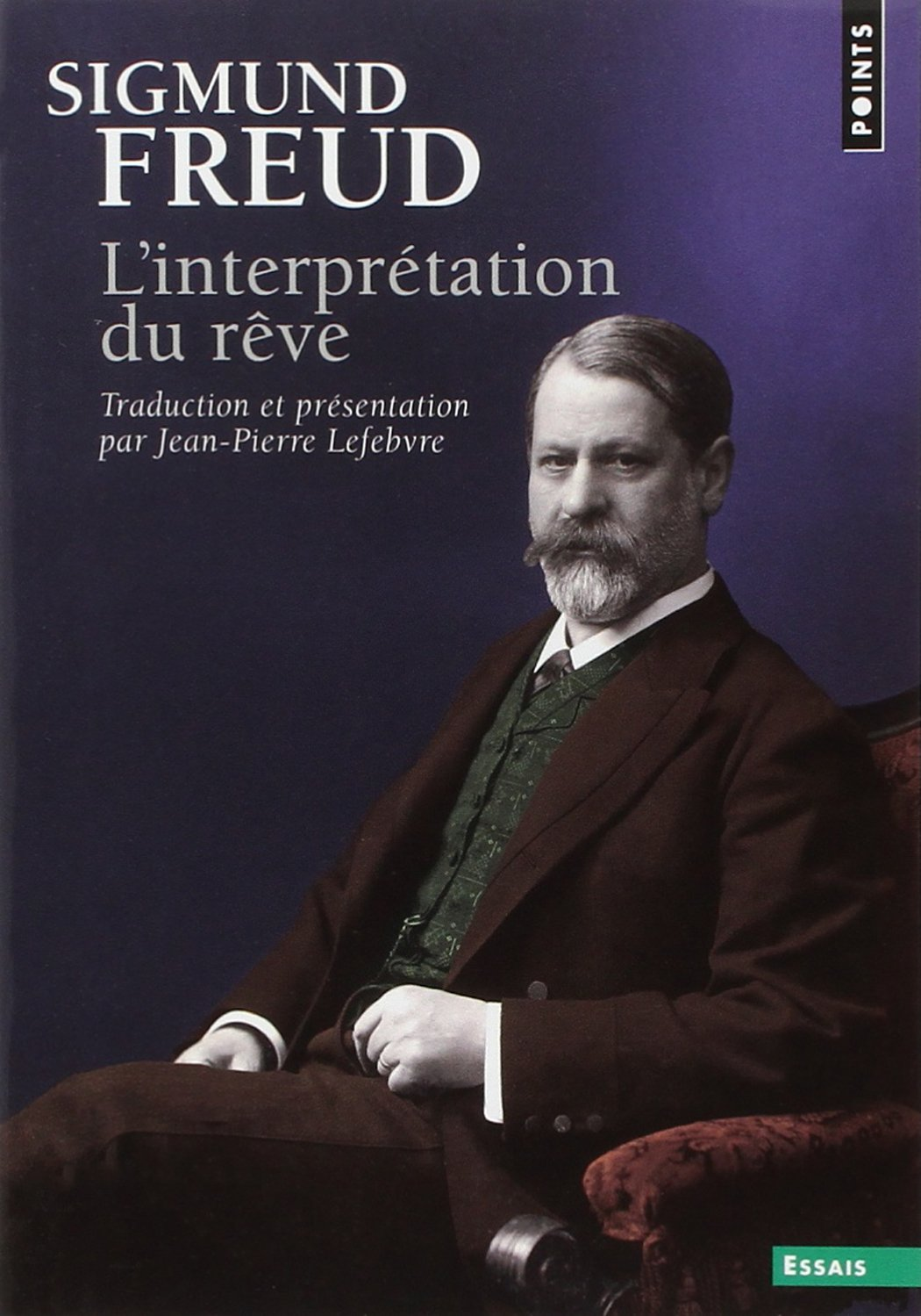 L'interprétation du rêve - Sigmund Freud