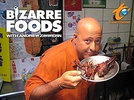 Bizarre Foods Season 1