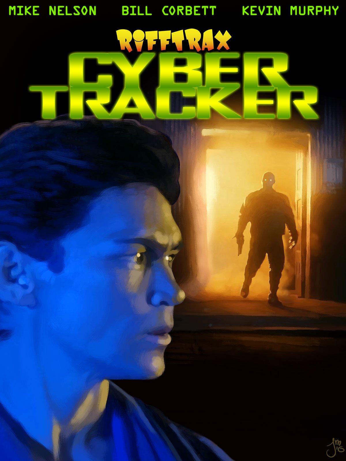 RiffTrax: Cyber Tracker