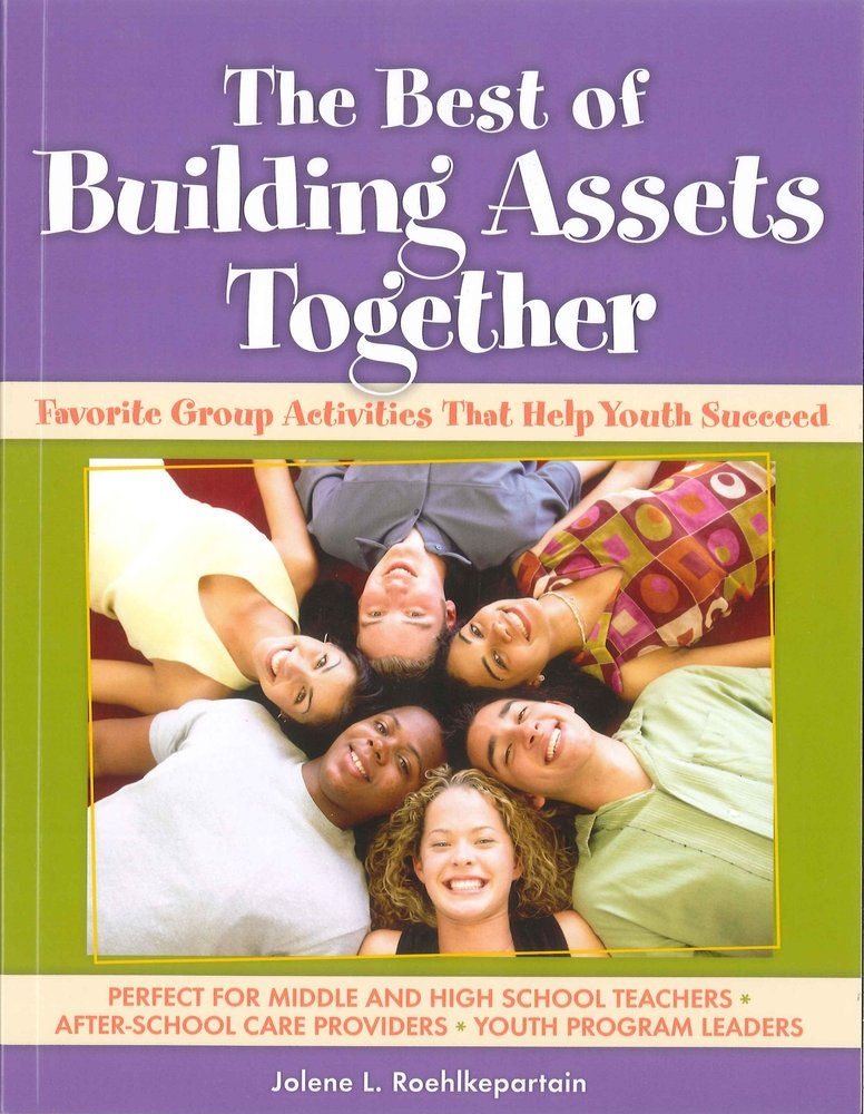 The Best of Building Assets Together: Favorite Group Activities ...