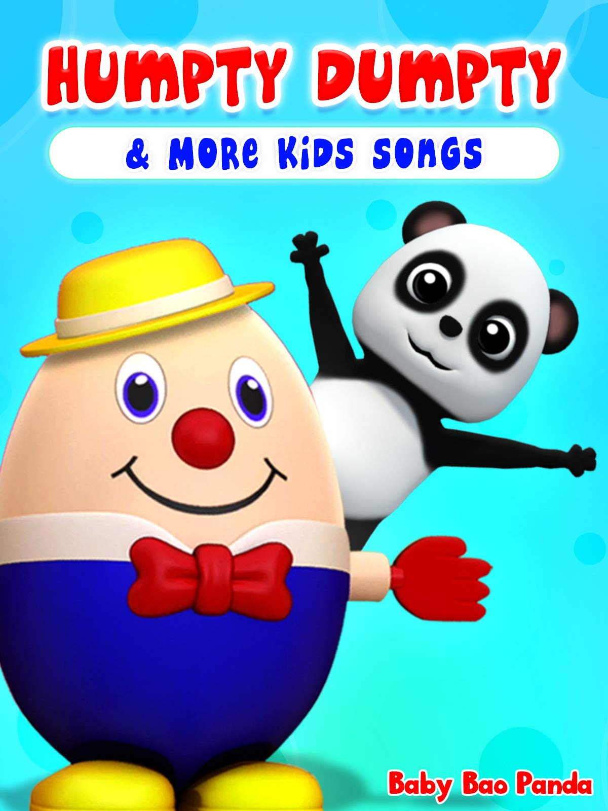 Humpty Dumpty & More Kids Songs (Baby Bao Panda)