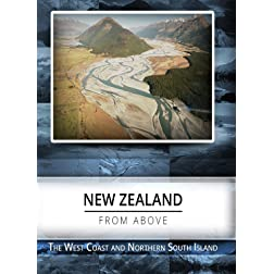 New Zealand From Above  The West Coast & Northern South Island [Blu-ray]