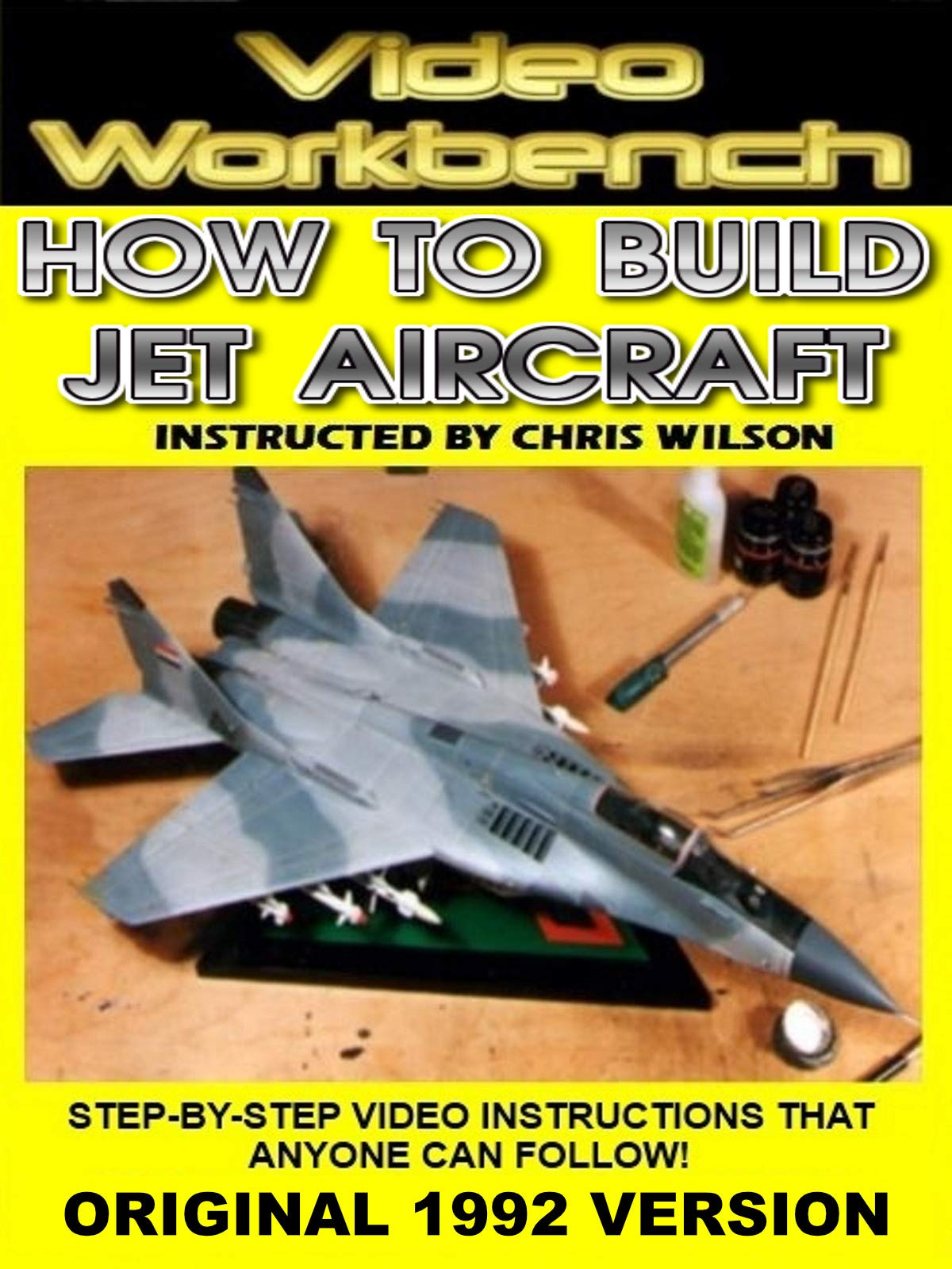 Video Workbench: How to Build Jet Aircraft Models (1992 Original)