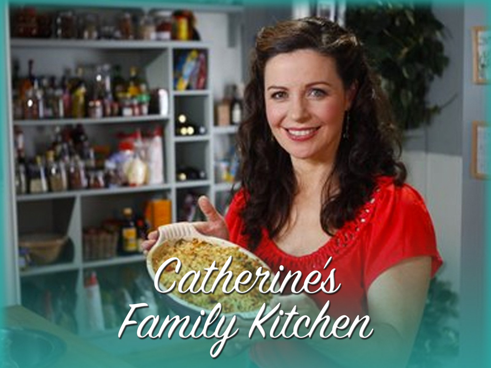 Catherine's Family Kitchen - Season 1